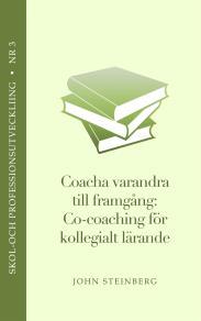 Omslagsbild för Coacha varandra till framgång - en introduktion till co-coaching