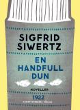 Cover for En handfull dun : Novelletter