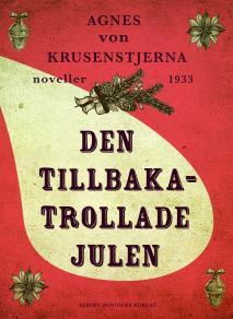 Cover for Den tillbakatrollade julen : Två julnoveller
