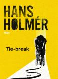 Cover for Tie-break : Polisroman