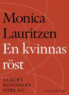 Cover for En kvinnas röst : Emilie Flygare-Carléns liv och dikt