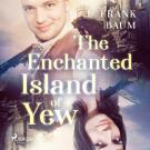 Omslagsbild för The Enchanted Island of Yew