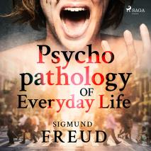 Omslagsbild för Psychopathology of Everyday Life
