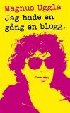 Bokomslag för Jag hade en gång en blogg