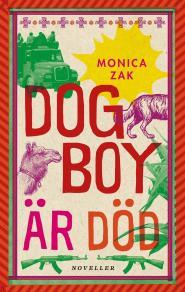 Omslagsbild för Dogboy är död: Noveller
