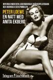 Omslagsbild för En natt med Anita Ekberg - Intervju med den legendariska skådespelerskan och ikoniska sexsymbolen