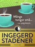Cover for Många tungor små ... : En ryslig historia