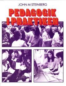 Cover for Pedagogik i praktiken