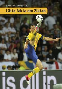 Cover for Lätta fakta om Zlatan