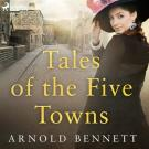 Omslagsbild för Tales of the Five Towns