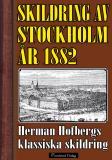 Bokomslag för Skildring av Stockholm 1882
