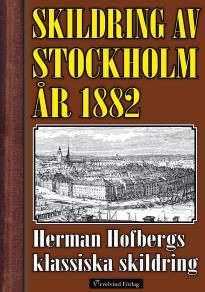 Omslagsbild för Skildring av Stockholm 1882