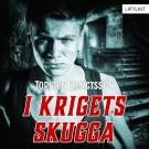 Cover for I krigets skugga