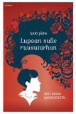 Omslagsbild för Lupaan sulle ruusutarhan