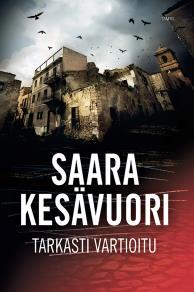 Cover for Tarkasti vartioitu