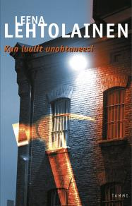 Cover for Kun luulit unohtaneesi