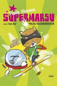 Cover for Supermarsu palaa tulevaisuuteen