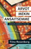 Cover for Arvot mekin ansaitsemme
