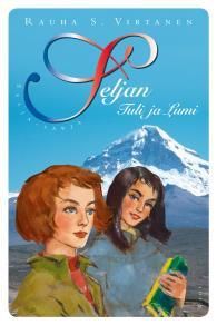 Omslagsbild för Seljan Tuli ja Lumi