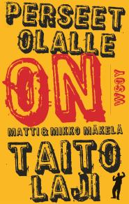 Cover for Perseet olalle on taitolaji