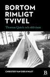 Cover for Bortom rimligt tvivel - Thomas Quick och rättvisan