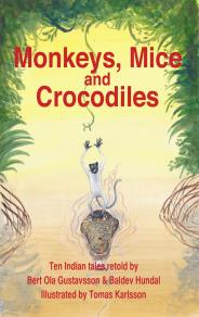 Cover for Monkeys, Mice and Crocodiles
