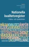 Bokomslag för Nationella  kvalitetsregister i hälso- och sjukvården