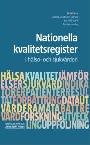 Cover for Nationella  kvalitetsregister i hälso- och sjukvården