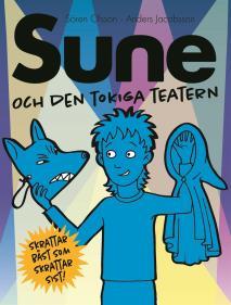 Omslagsbild för Sune och den tokiga teatern