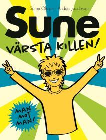 Omslagsbild för Sune, värsta killen!