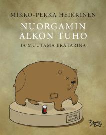 Cover for Nuorgamin Alkon tuho - ja muutama erätarina