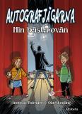 Cover for Autografjägarna: Min bästa ovän