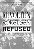 Cover for Revolten, Rörelsen, Refused