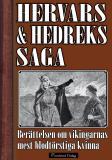Bokomslag för Hervars och Hedreks saga - Berättelsen om vikingarnas mest blodtörstiga kvinna