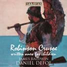 Bokomslag för Robinson Crusoe - Written Anew for Children