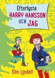 Omslagsbild för Efterlysta: Harry Hansson och jag