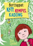 Cover for Borttappat: katt, kompis, kalsong