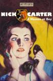 Cover for Nick Carter - A Woman at Bay