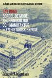 Omslagsbild för Bordel de mode - Kläder som kultur och personligt uttryck: Shoppingkultur och manufaktur - en historisk exposé
