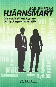 Omslagsbild för Hjärnsmart - din guide för ett lugnare och lyckligare (arbets)liv