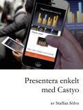 Omslagsbild för Presentera enkelt med Castyo