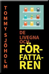 Cover for De livegna och Författaren