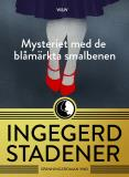 Cover for Mysteriet med de blåmärkta smalbenen