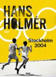 Cover for Stockholm 2004 : Thriller