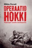 Cover for Operaatio Hokki - Päämajan vaiettu kaukopartio