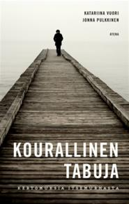 Cover for Kourallinen tabuja
