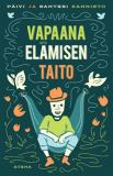 Cover for Vapaana elämisen taito