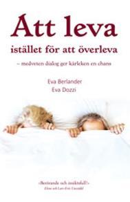 Cover for Att leva istället för att överleva