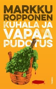 Cover for Kuhala ja vapaa pudotus