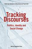 Omslagsbild för Tracking Discourses: Politics, Identity and Social Change
